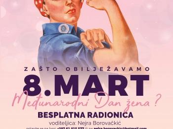 Besplatna radionica u BaUM-u: Zašto obilježavamo 8. mart, međunarodni Dan žena?